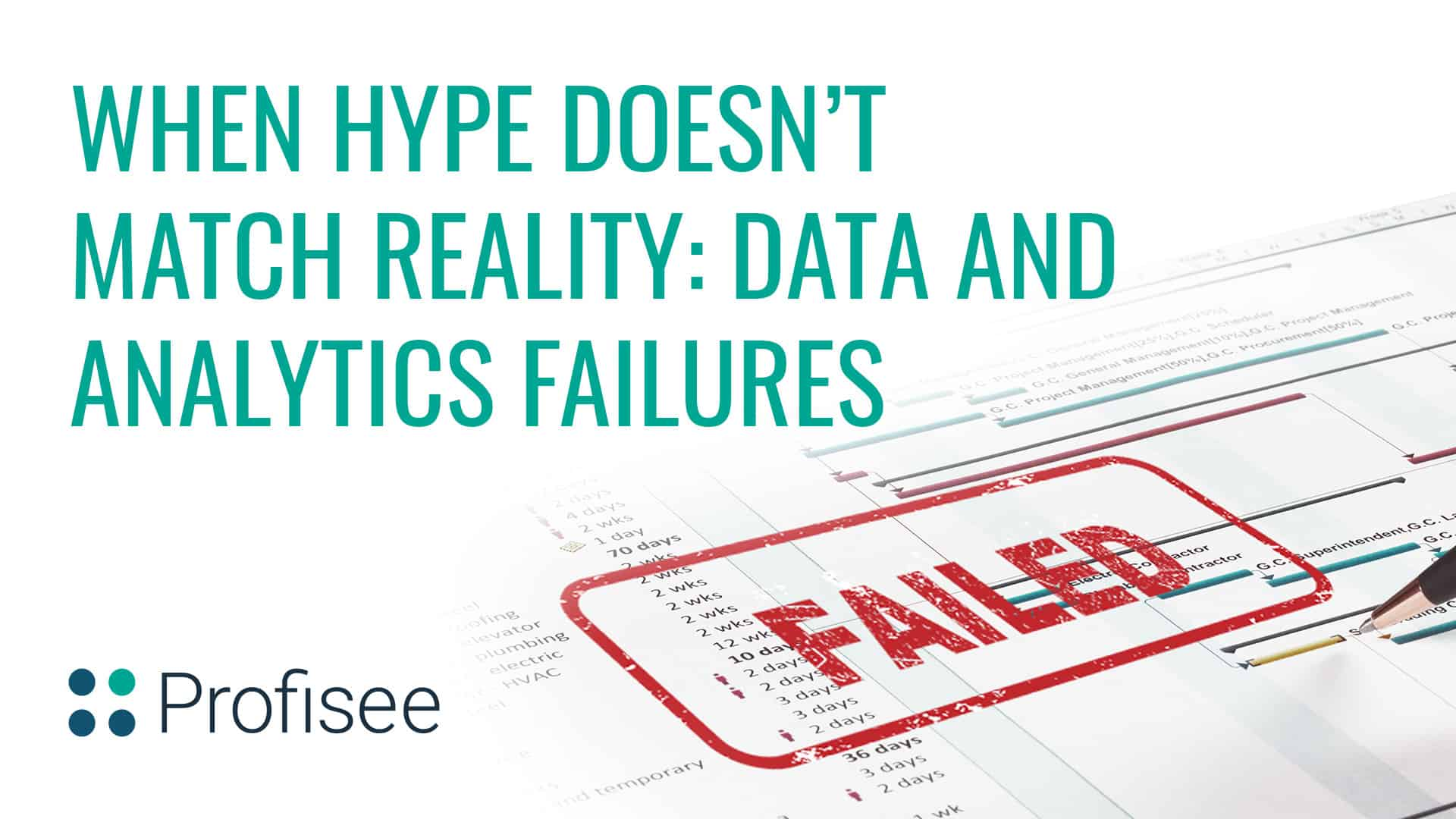 When Hype Doesn't Match Reality: Data and Analytics Failures